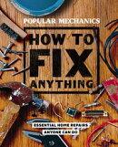 Popular Mechanics How to Fix Anything