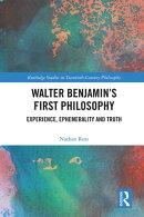 Walter Benjamin's First Philosophy