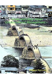 BridgestoJapaneseBusinessEtiquetteUnderstandingJapanCross-culturalManagement