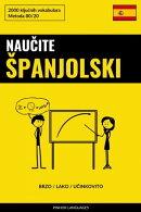 Naučite Španjolski - Brzo / Lako / Učinkovito
