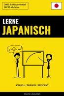 Lerne Japanisch: Schnell / Einfach / Effizient: 2000 Schlüsselvokabel