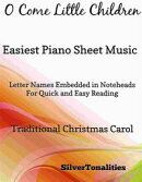 O Come Little Children Easiest Piano Sheet Music