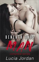 Beneath This Man - Complete Series