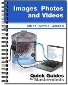 Images, Photos and Videos in iOS 11Learn how to work with images and video in iOS 11 with Swift 4 and Xcode 9【電子書籍】[ J.D Gauchat ]