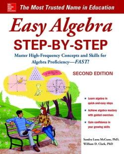 Easy Algebra Step-by-Step, Second Edition
