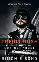 Credit Rush Outpost Krone (Krone Series Book 1)