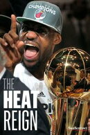 The Heat Reign