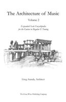 The Architecture of Music Volume 2