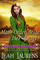 A Judge's Wife Wife (#3, Mail Order Bride Montana) (A Western Romance Book)