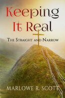 Keeping It Real: The Straight and Narrow