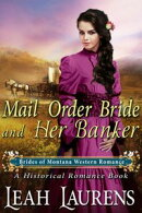 A Banker's Wife (#1, Mail Order Bride Montana) (A Western Romance Book)