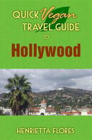 Quick Vegan Travel Guide to Hollywood