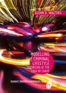 Modelling the Criminal Lifestyle
