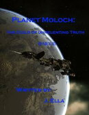 Planet Moloch: Guild of Unrelenting Truth (Part II)