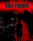 ROLF : EXODUS