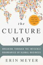 The Culture Map (INTL ED)Decoding How People Think, Lead, and Get Things Done Ac...