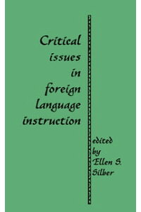 CriticalIssuesinForeignLanguageInstruction