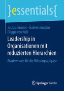 Leadership in Organisationen mit reduzierten Hierarchien