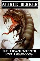Die Drachenreiter von Dharioona
