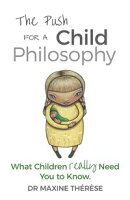 The Push for a Child Philosophy