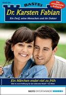 Dr. Karsten Fabian 207 - Arztroman