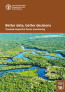 Better Data, Better Decisions: Towards Impactful Forest Monitoring