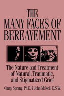 The Many Faces Of Bereavement