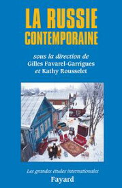 La Russie contemporaine【電子書籍】[ Kathy Rousselet ]