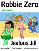 Robbie Zero presents Jealous Jill