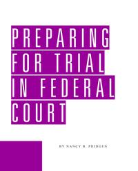 PreparingforTrialinFederalCourt