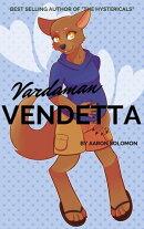 Vardaman Vendetta #4