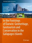 In the Footsteps of Darwin: Geoheritage, Geotourism and Conservation in the Galapagos Islands