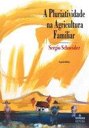 A pluriatividade na agricultura familiar