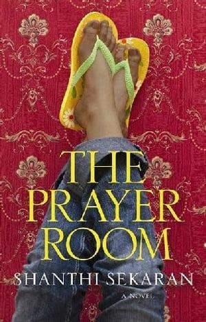 The Prayer Room【電子書籍】[ Shanthi Sekaran ]