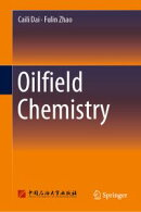 Oilfield Chemistry