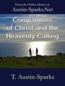 Companions of Christ and the Heavenly Calling