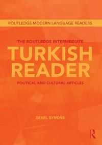 TheRoutledgeIntermediateTurkishReaderPoliticalandCulturalArticles
