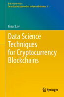 Data Science Techniques for Cryptocurrency Blockchains