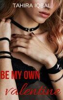 Be My Own Valentine