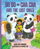 Bo Bo and Cha Cha and the Lost Child