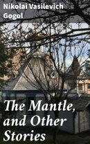 The Mantle, and Other Stories