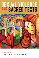 Sexual Violence and Sacred Texts