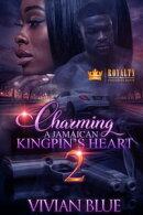 Charming A Jamaican Kingpin's Heart 2