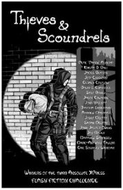 Thieves and Scoundrels Flash Fiction Challenge #3【電子書籍】[ Absolute XPress ]