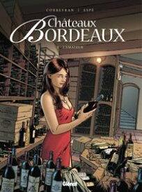 Ch?teau Bordeaux vol.3L'amateur【電子書籍】[ Esp? ; Corbeyran ]