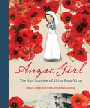 Anzac Girl: The War Diaries of Alice Ross-King