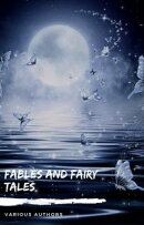 Fables and Fairy Tales: Aesop's Fables, Hans Christian Andersen's Fairy Tales, Grimm's Fairy Tales, and The …