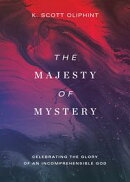 The Majesty of Mystery