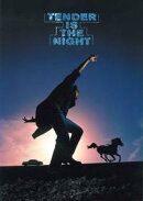 "ON THE ROAD '96 ""Tender is the night"""