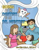 Going to the Dentist to See Dr. Mentist